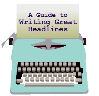 Writing great Headlines