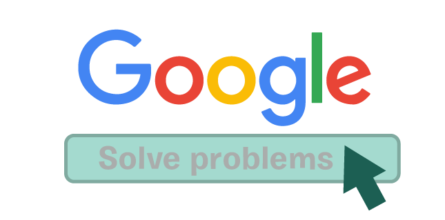 Google to solve problems