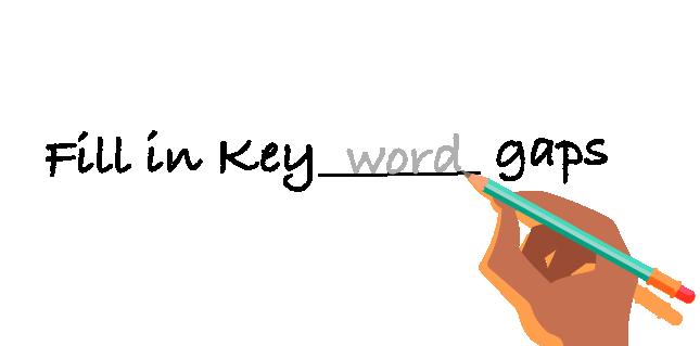 Fill in keyword gaps