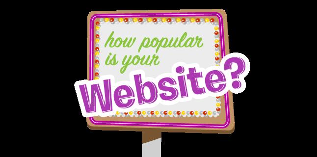 How popular is your website?