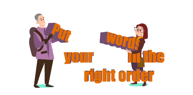 Image: Put your words in the right order