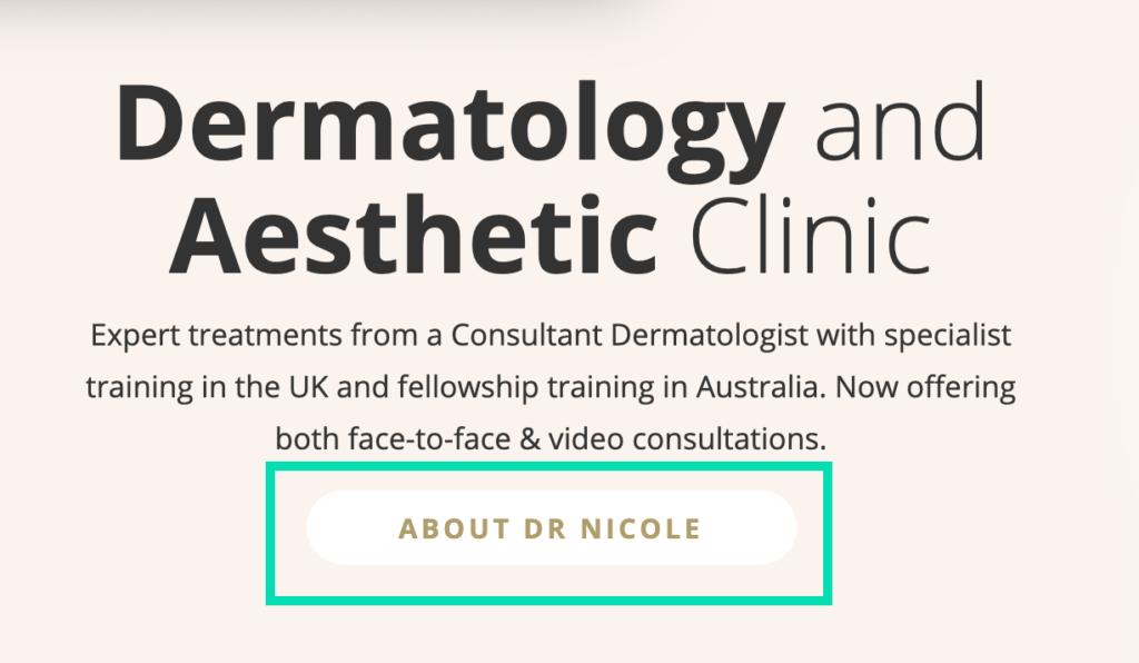 Homepage CTA Dr Nicole Dermatology website