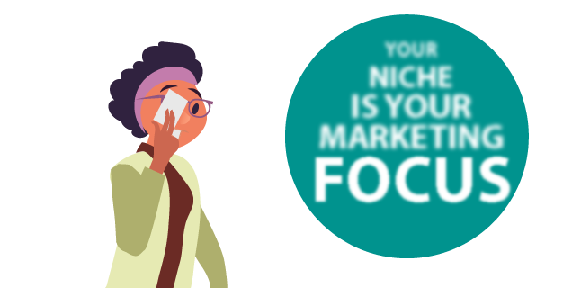 Image: Your niche is your marketing focus