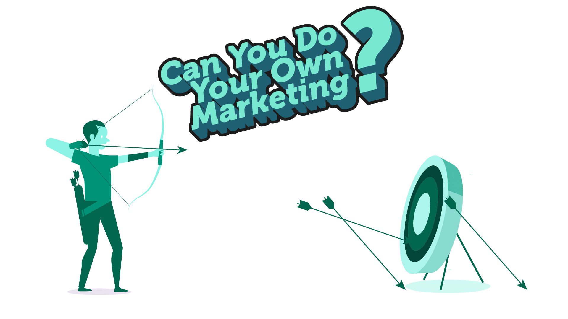 Can you do your own marketing