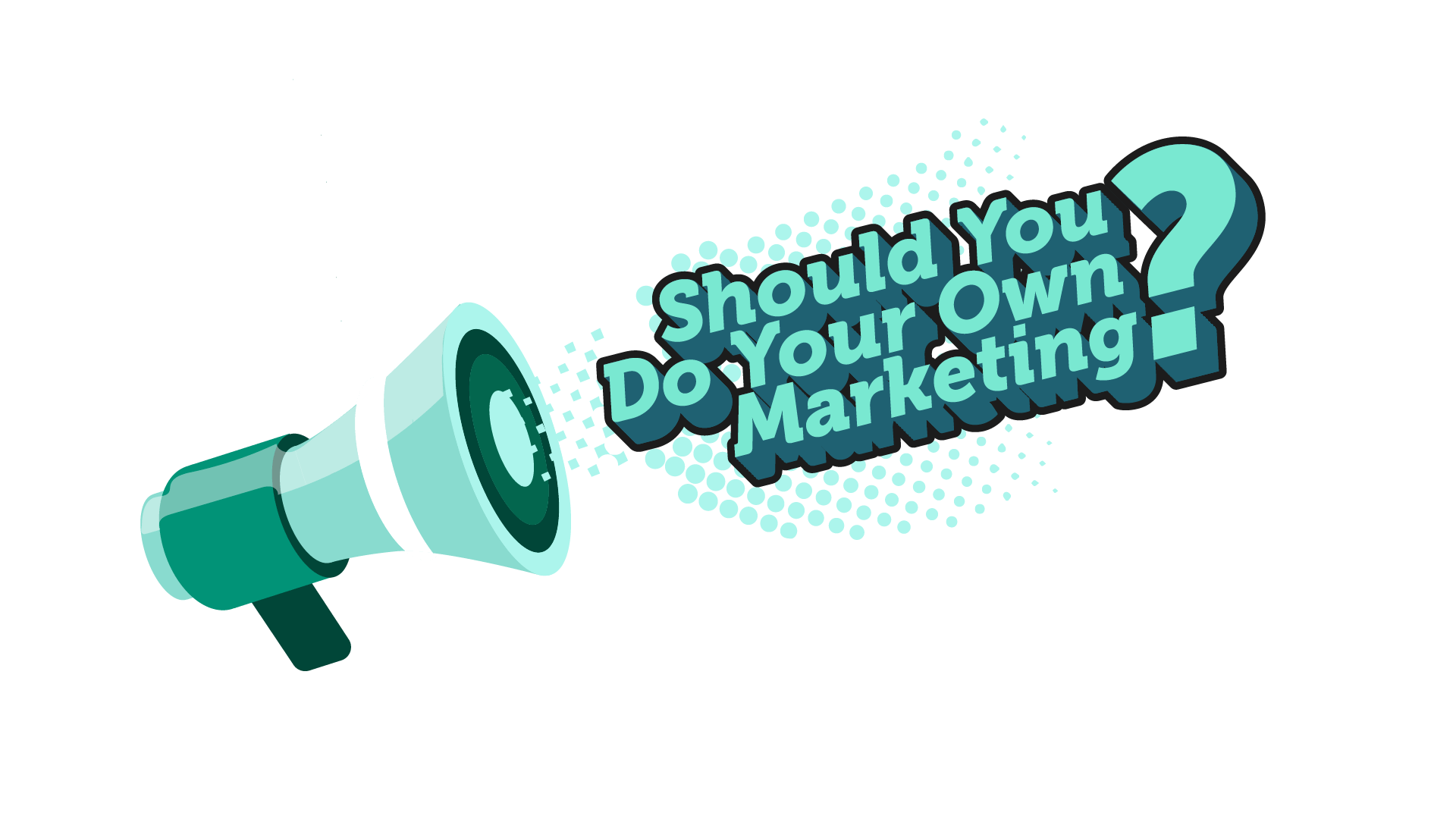 Should you do your own marketing