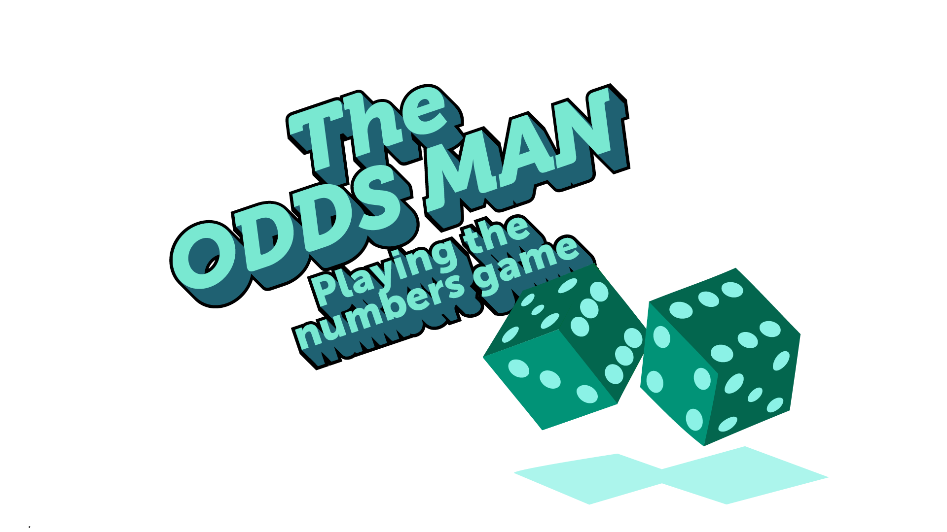 IMAGE: Title 'The Odds Man', subtitle 'Playing the numbers game.'
