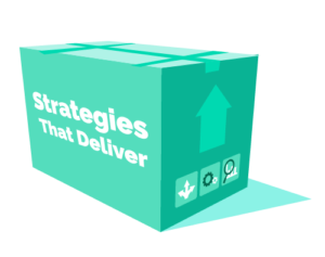 Strategies that Deliver