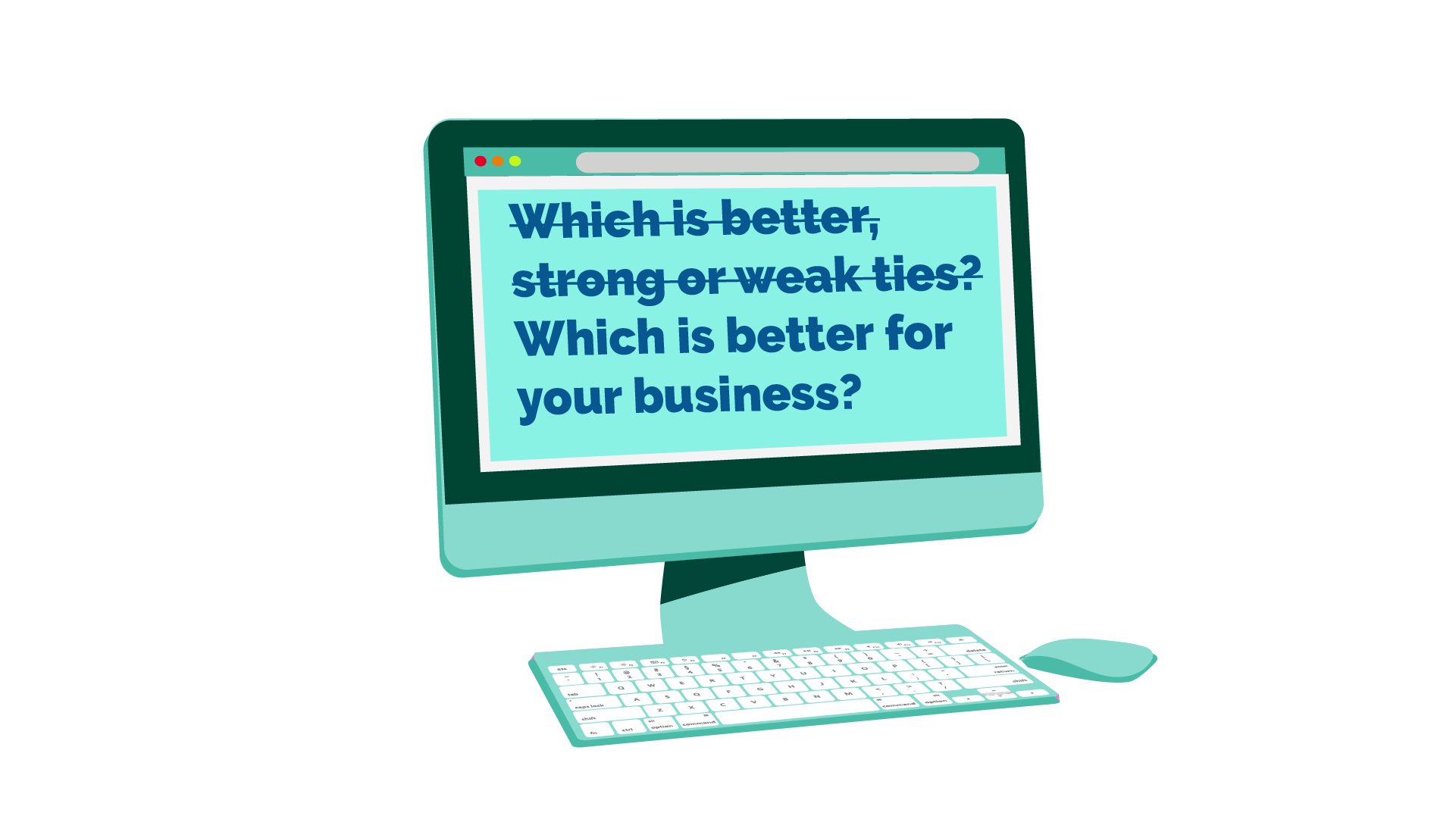 Which is better for your business?