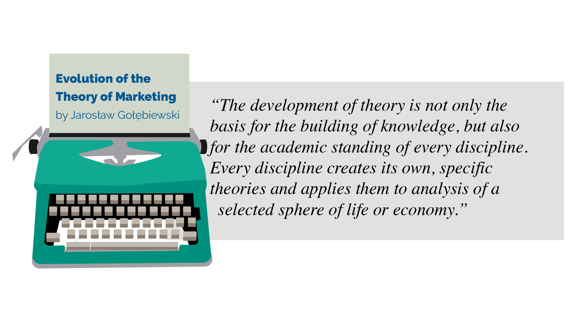 Evolution of the Theory of Marketing Quote by Jarosław Gołębiewski